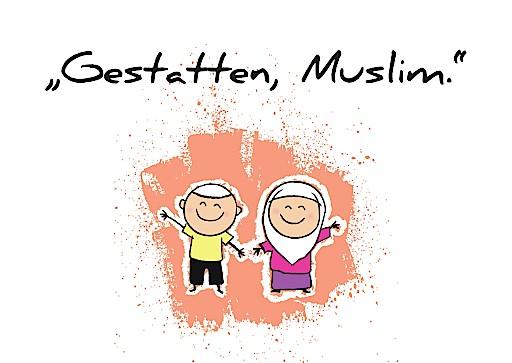 """""""Gestatten, Muslim."""" 2016"""
