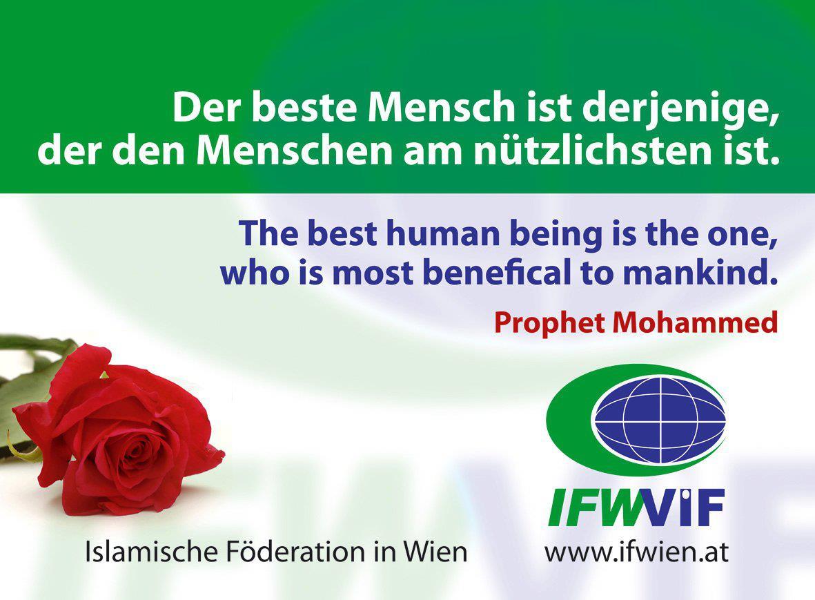 """""""Der beste Mensch ist derjenige, der den Menschen am nützlichsten ist."""" Prophet Mohammed (Friede sei mit ihm)"""