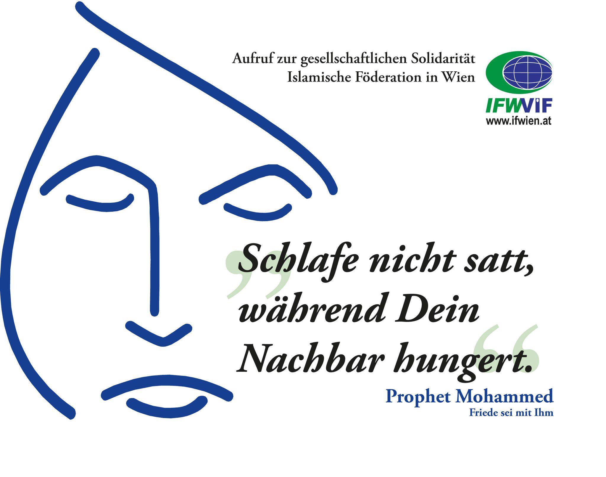 """Schlafe nicht satt, während Dein Nachbar hungert."" Prophet Mohammed (Friede sei mit ihm)"