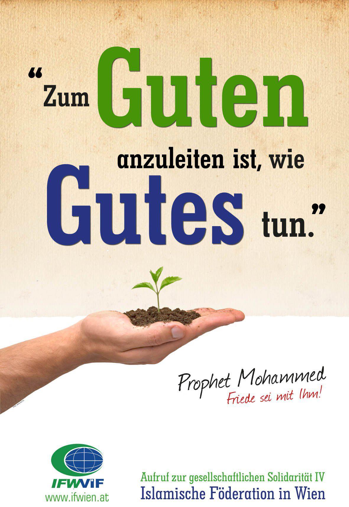 """""""Zum Guten anzuleiten ist, wie Gutes tun."""" Prophet Mohammed (Friede sei mit ihm)"""