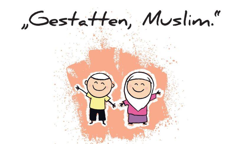 """""""Gestatten, Muslim."""" 2018"""